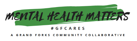 Mental Health Matters. A Grand Forks Community Collaborative.