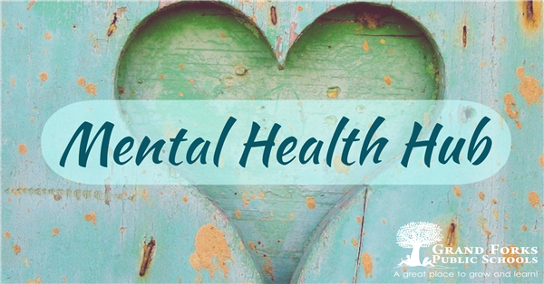 Mental Health Hub with Grand Forks Public Schools logo