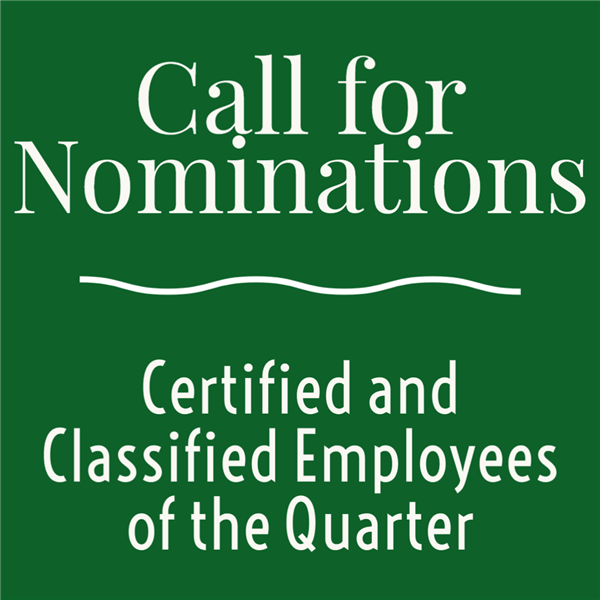 Call for Nominations: Certified and Classified Employees of the 3rd Quarter